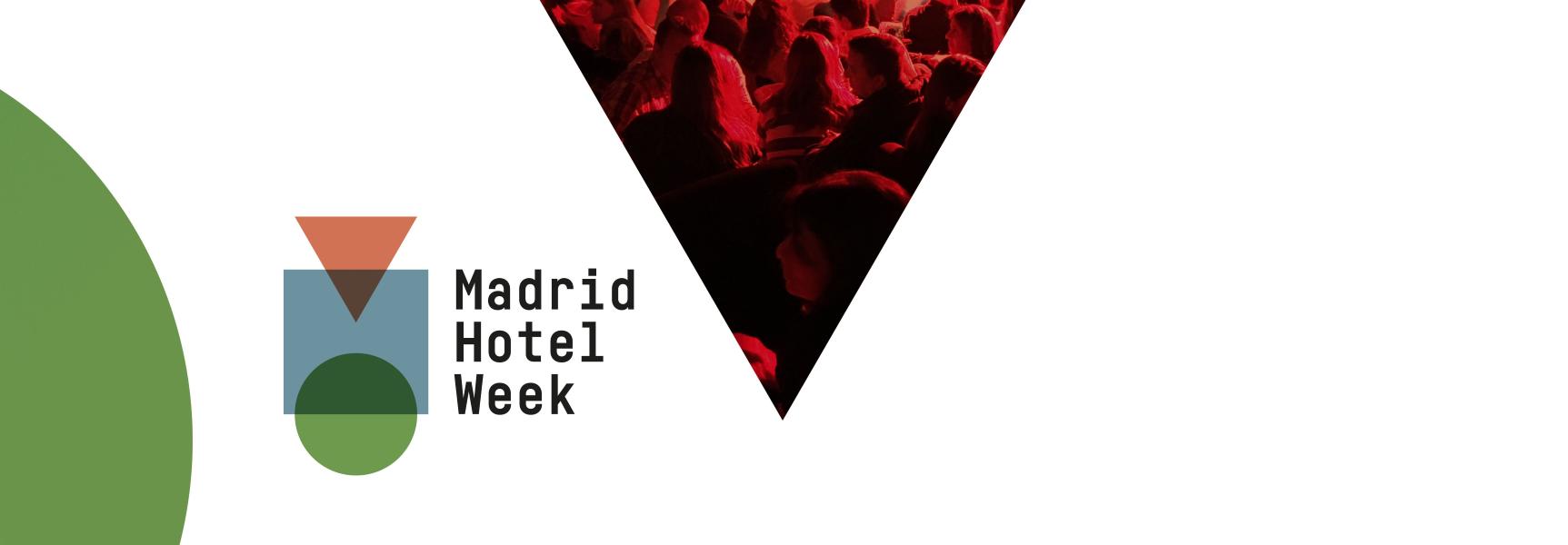 La Madrid Hotel Week 2018, centrada en el papel de la mujer en el sector